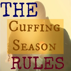 cuffing season rules