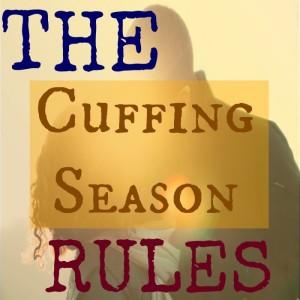 11 Cuffing Season Rules!